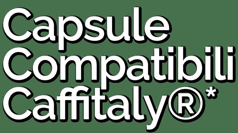 Capsule Compatibili Caffitaly